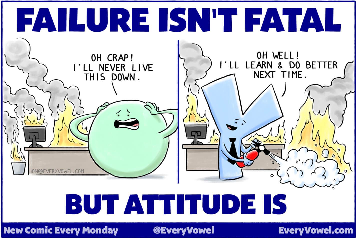 Failure Isn't Fatal